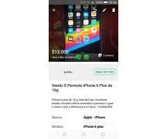 Vendo O Permuto iPhone 6 Plus de 16 Giga